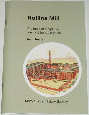 Hollins Mill - The Heart of Marple for over One Hundred Years, by Ann Hearle
